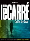 Call for the Dead (MP3): Smiley Series, Book 1